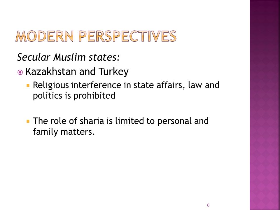 Modern Perspectives Secular Muslim states: Kazakhstan and Turkey