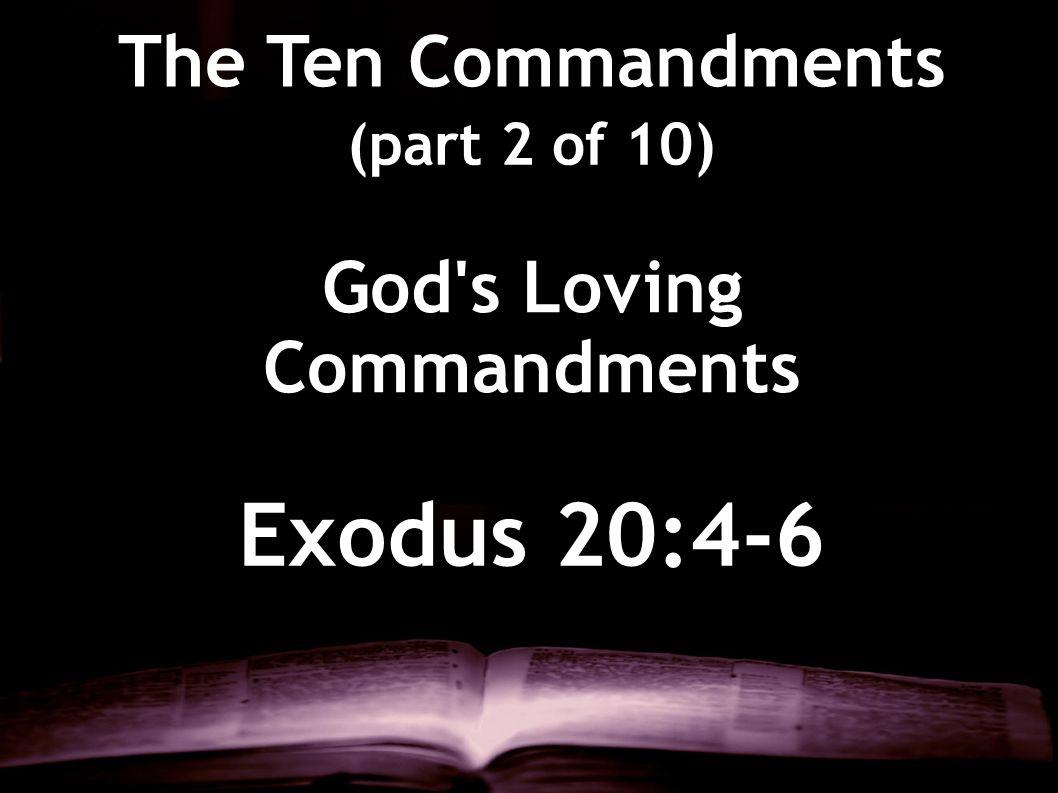 God s Loving Commandments