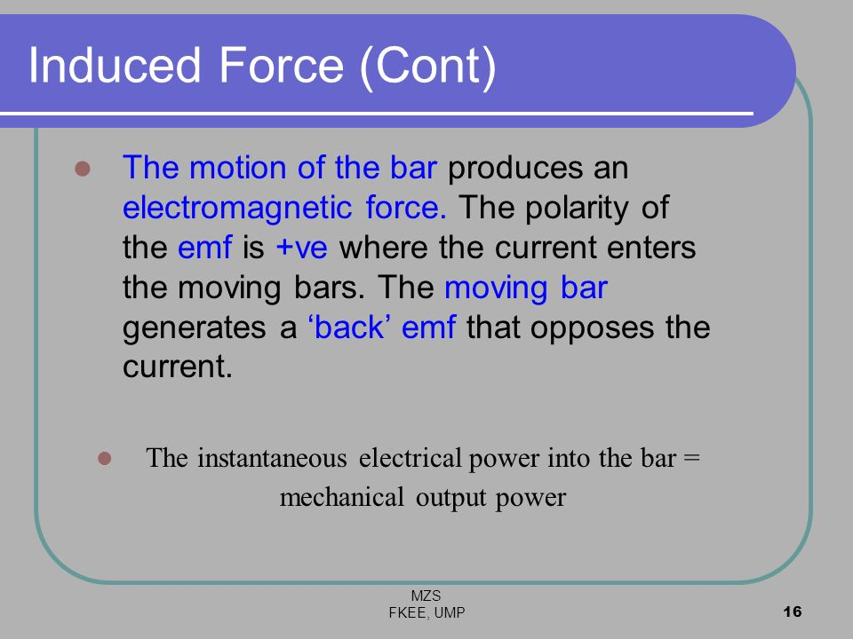 Induced Force (Cont)