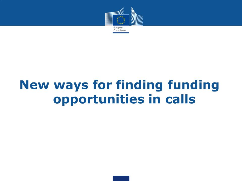 New ways for finding funding opportunities in calls