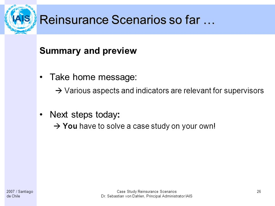 Reinsurance Scenarios so far …
