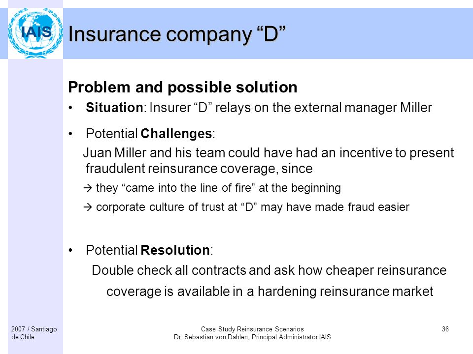 Insurance company D Problem and possible solution