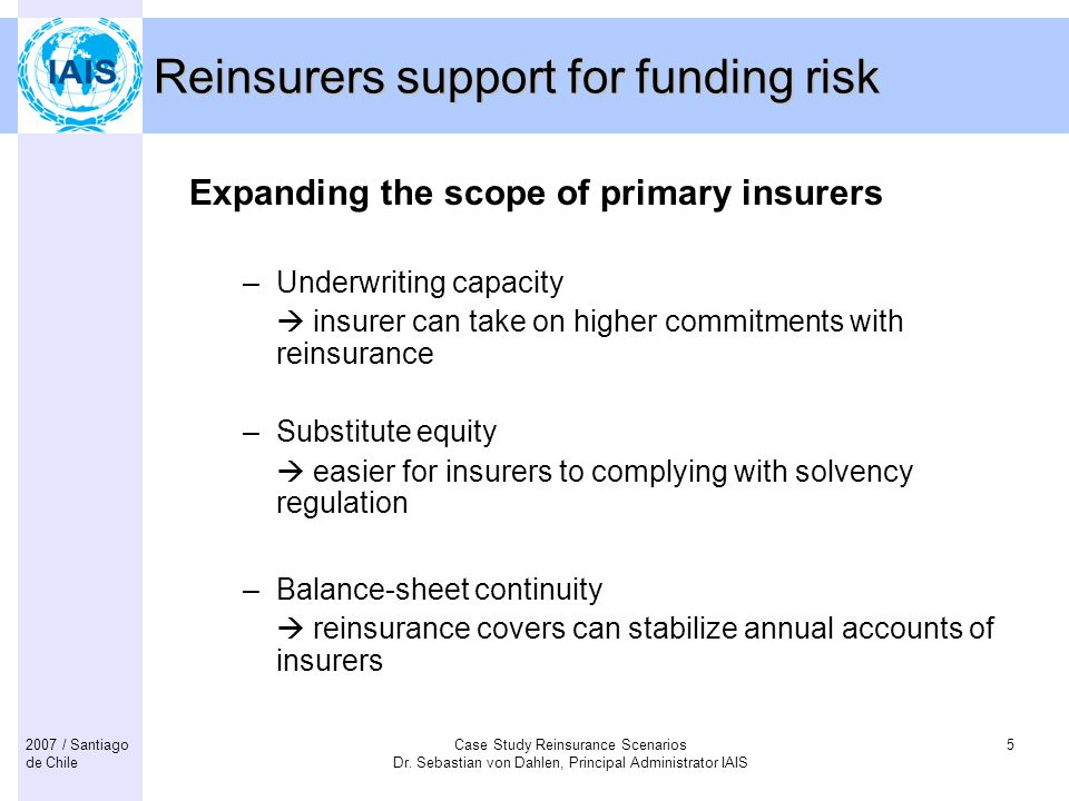 Reinsurers support for funding risk