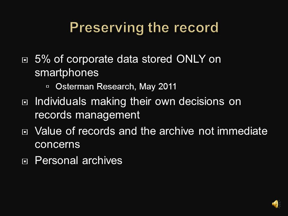 Preserving the record 5% of corporate data stored ONLY on smartphones