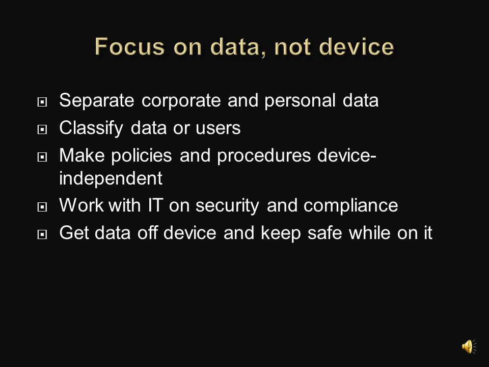 Focus on data, not device