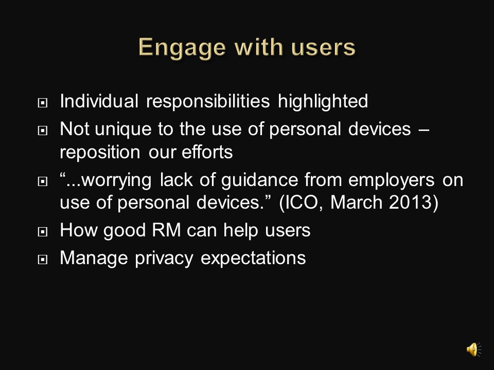 Engage with users Individual responsibilities highlighted