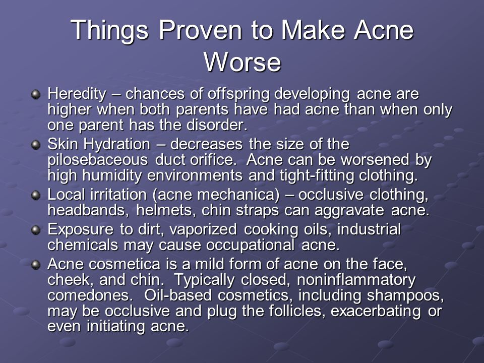 Things Proven to Make Acne Worse