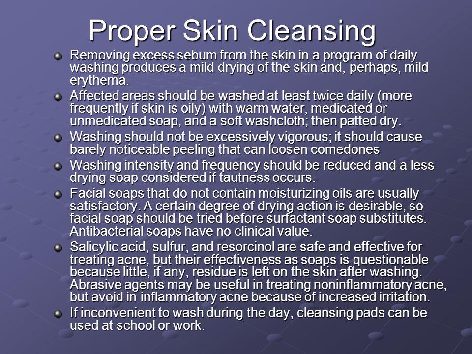 Proper Skin Cleansing
