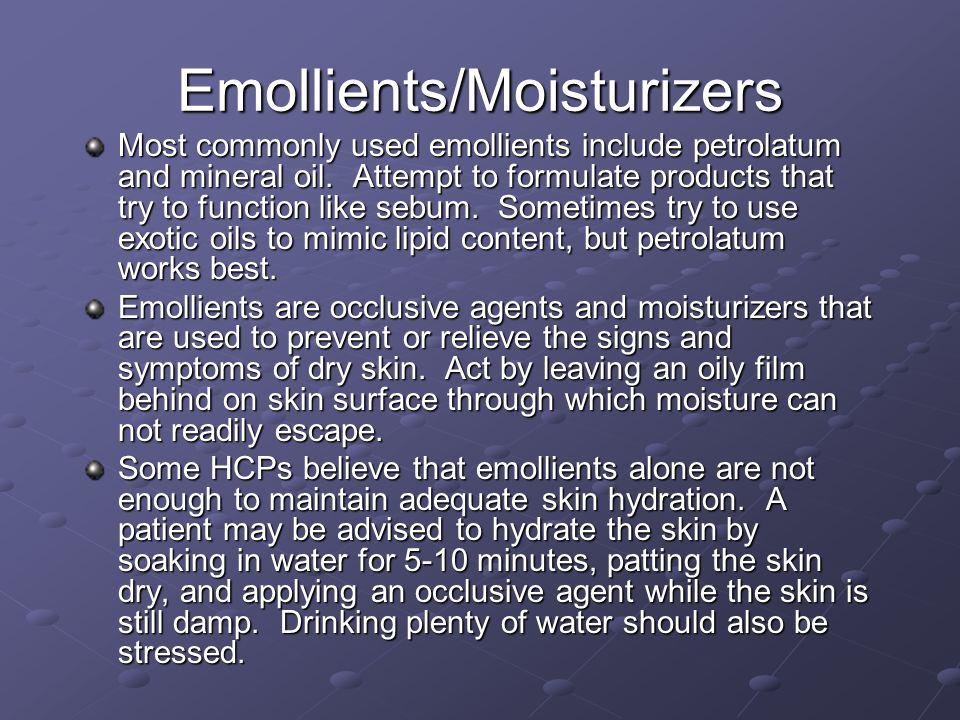Emollients/Moisturizers