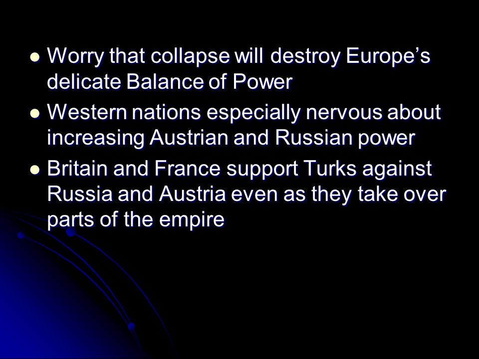 Worry that collapse will destroy Europe's delicate Balance of Power