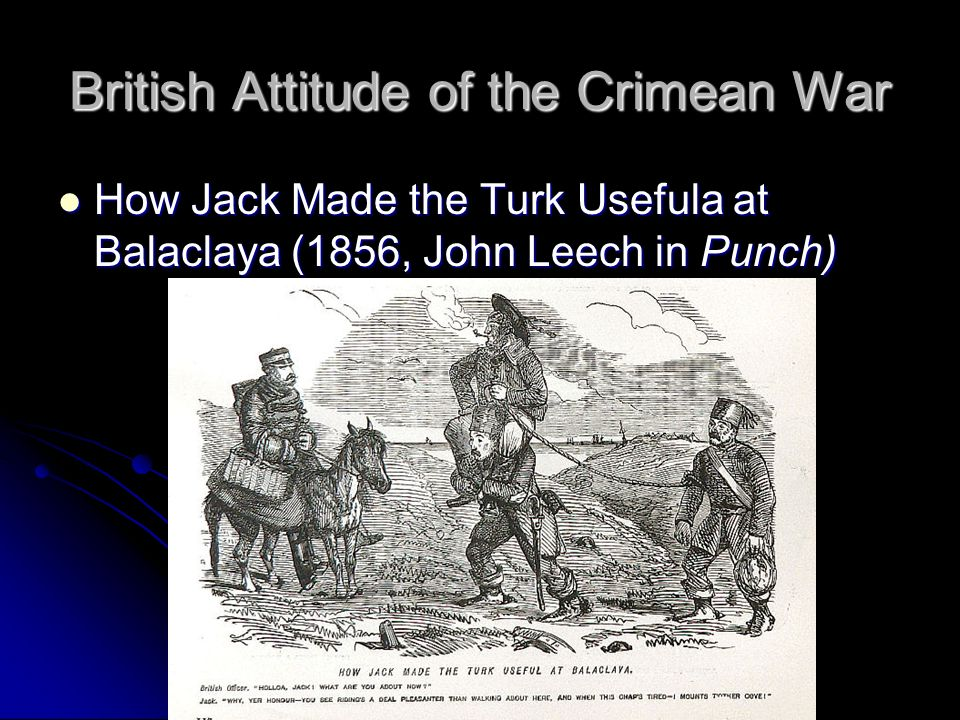 British Attitude of the Crimean War