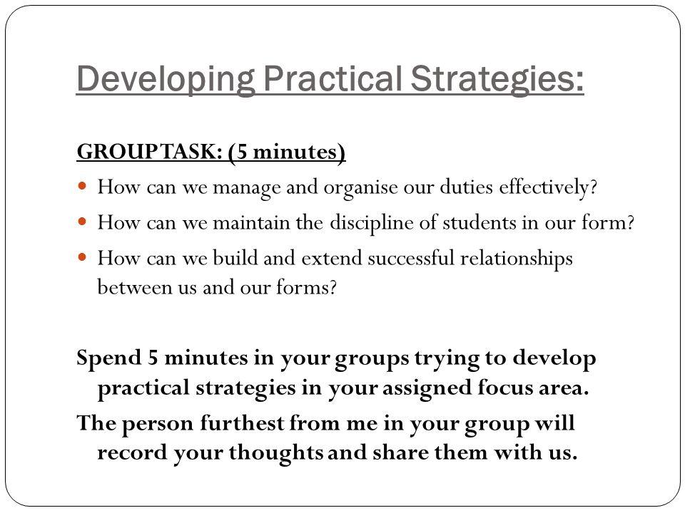 Developing Practical Strategies: