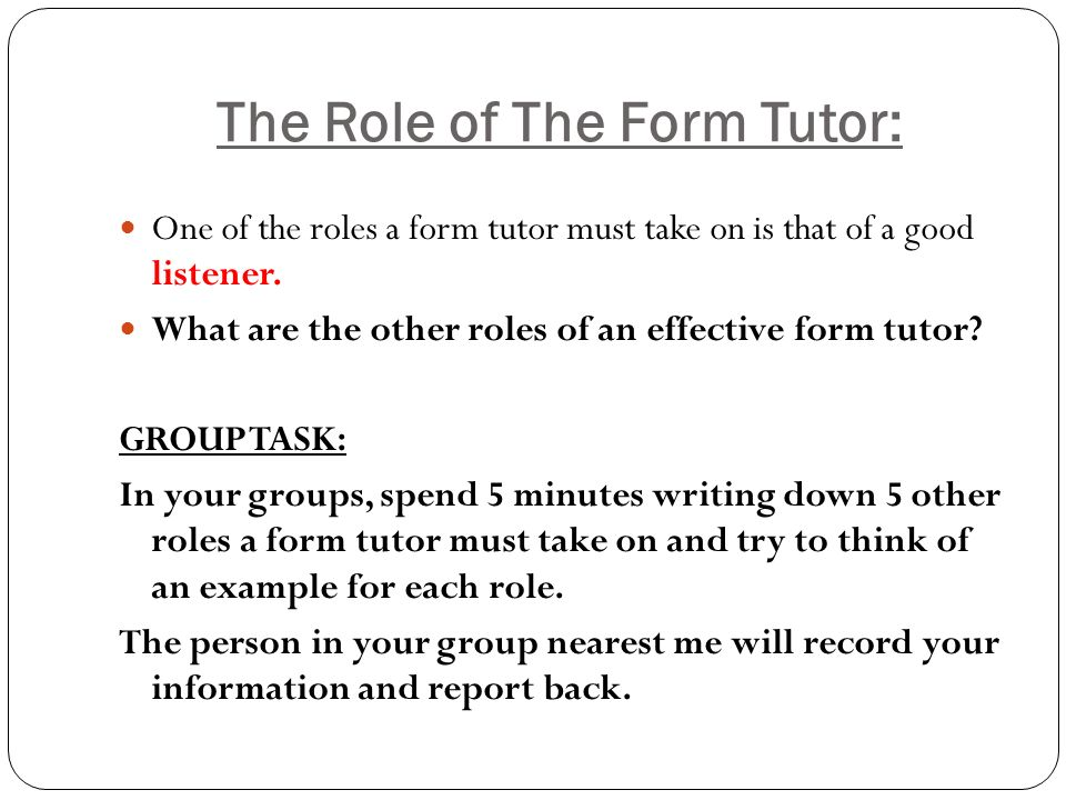 The Role of The Form Tutor: