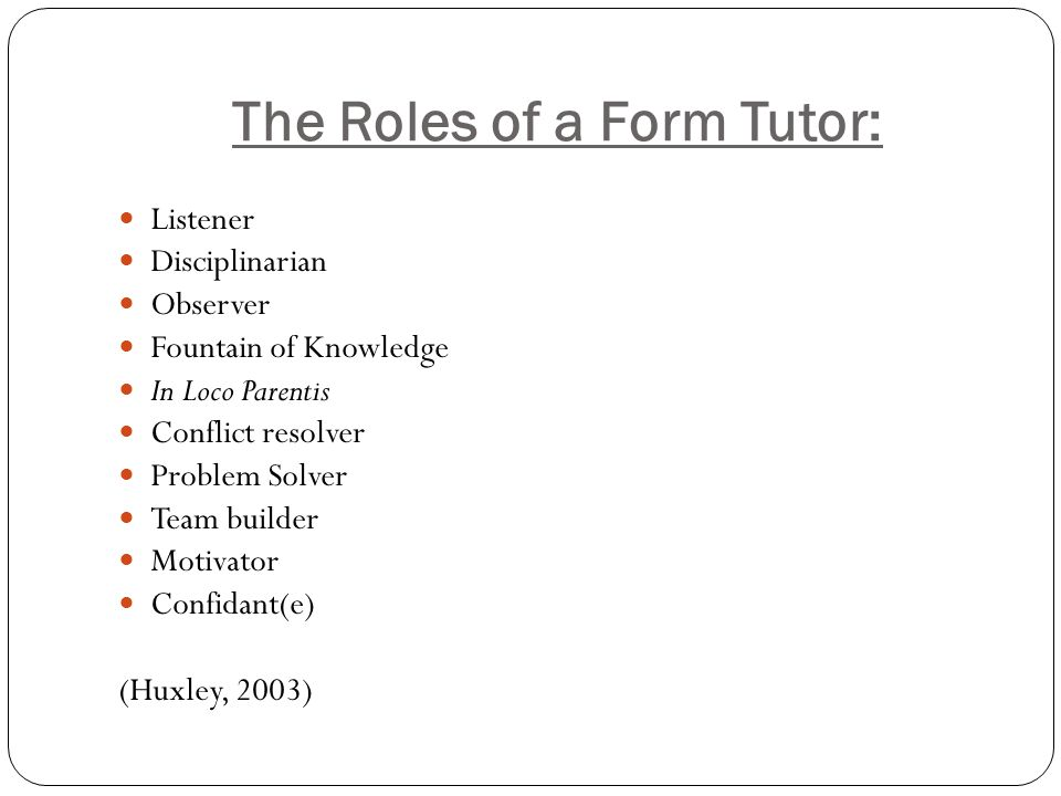 The Roles of a Form Tutor: