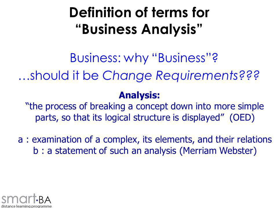 Definition of terms for Business Analysis