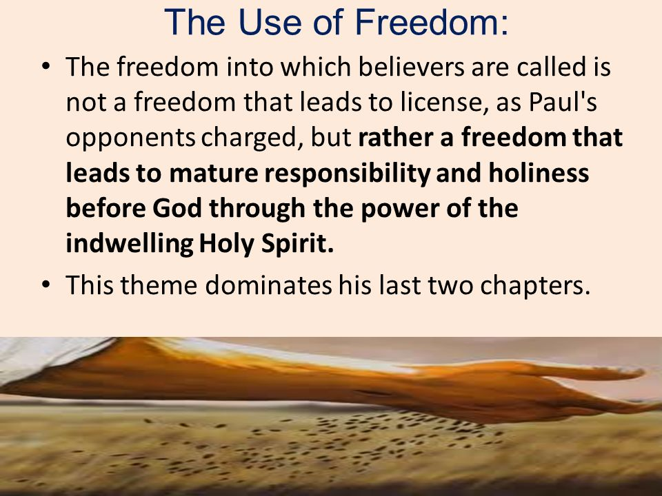The Use of Freedom: