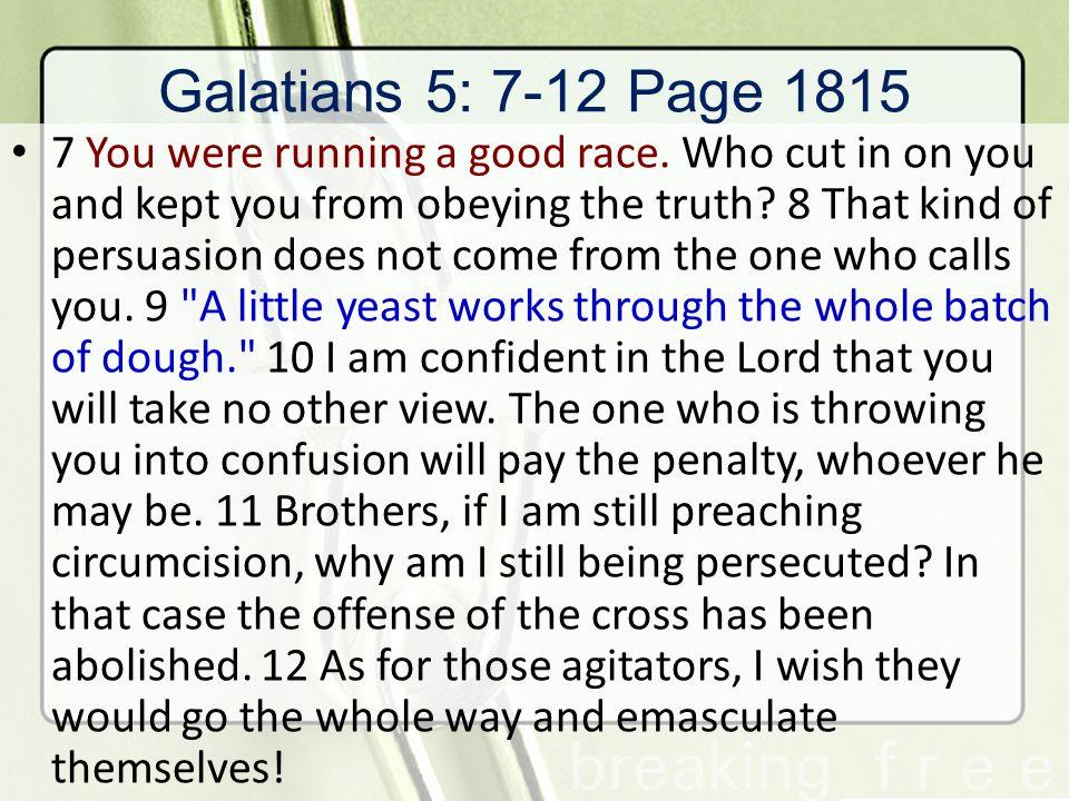 Galatians 5: 7-12 Page 1815