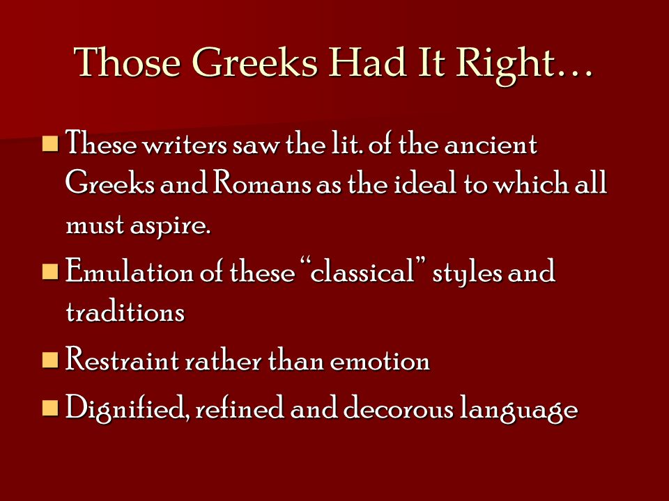 Those Greeks Had It Right…