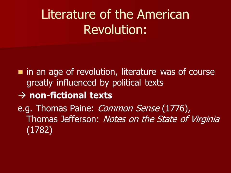 Literature of the American Revolution: