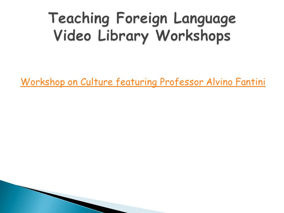 Teaching Foreign Language Video Library Workshops