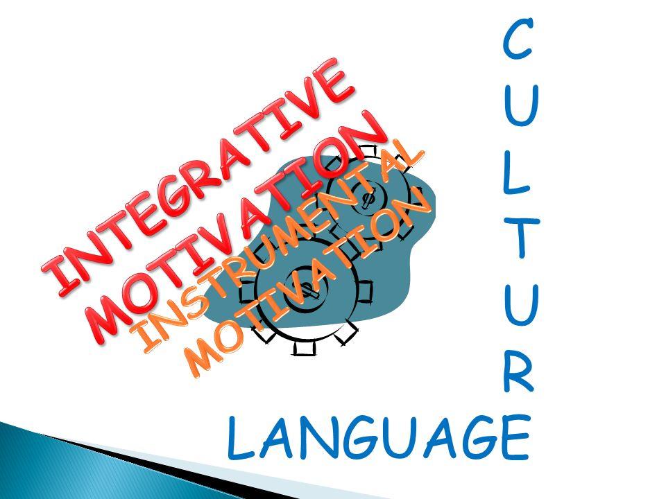 INTEGRATIVE MOTIVATION INSTRUMENTAL MOTIVATION
