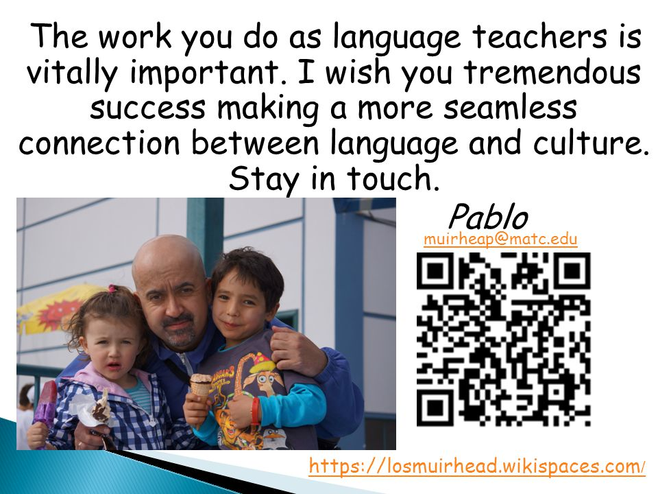 The work you do as language teachers is vitally important