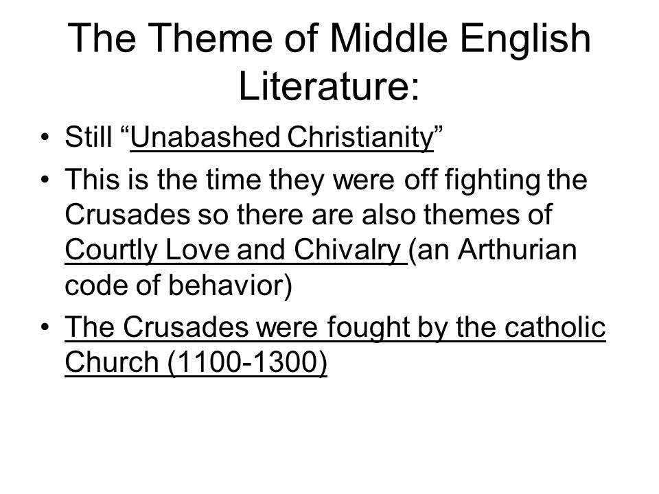The Theme of Middle English Literature: