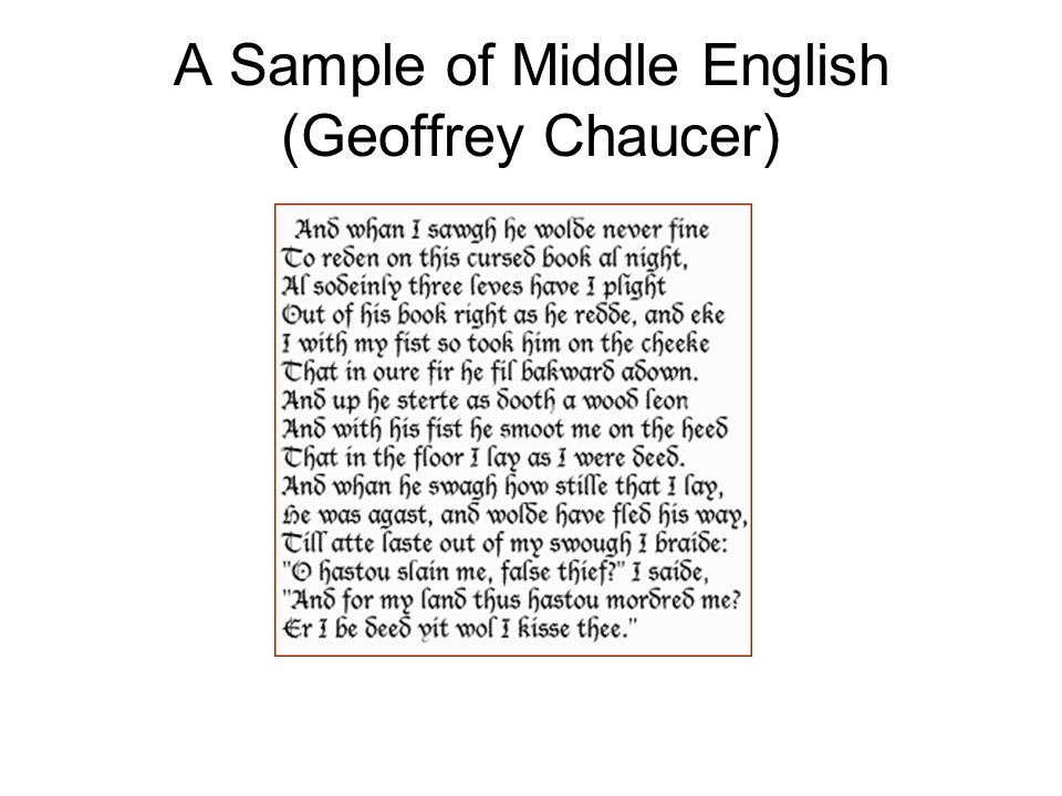 A Sample of Middle English (Geoffrey Chaucer)