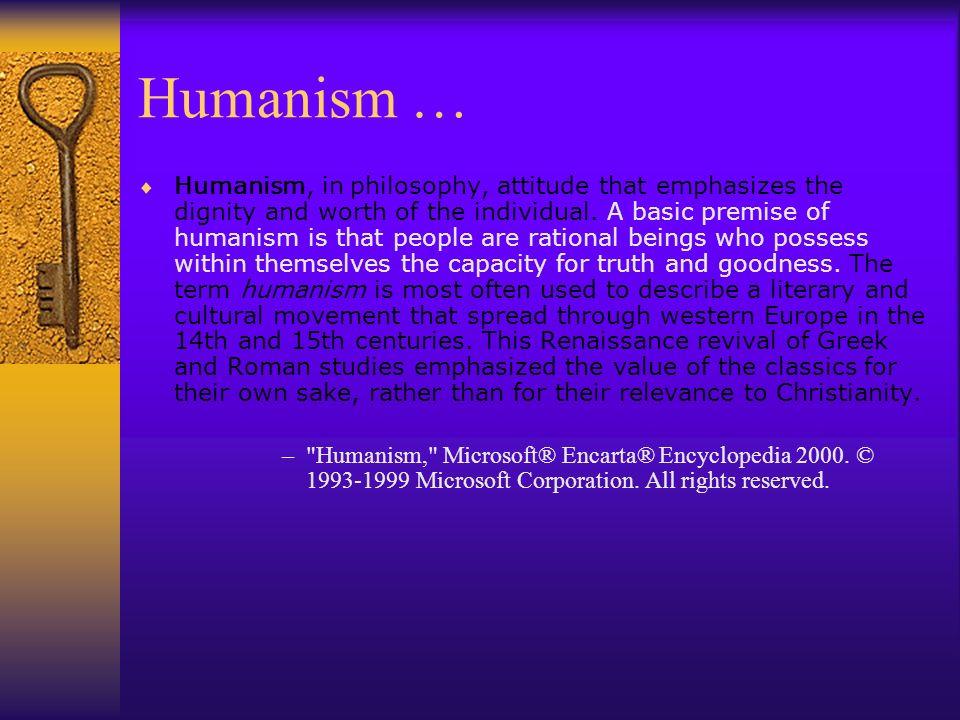 Humanism …