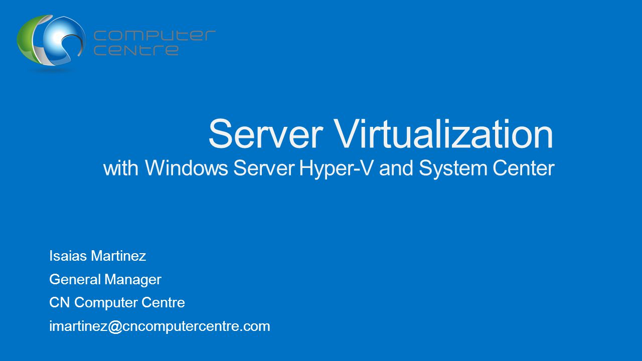 Server Virtualization with Windows Server Hyper-V and System Center