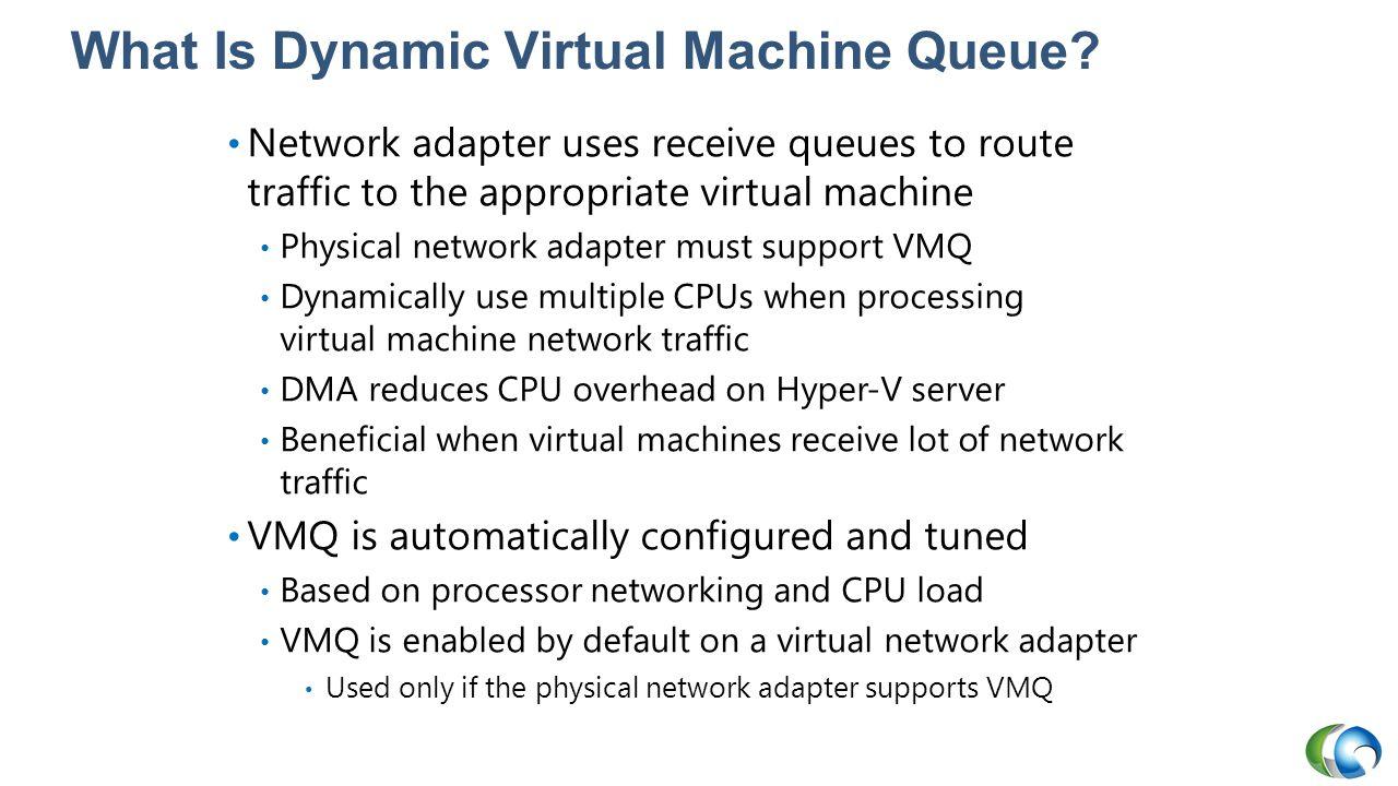 What Is Dynamic Virtual Machine Queue