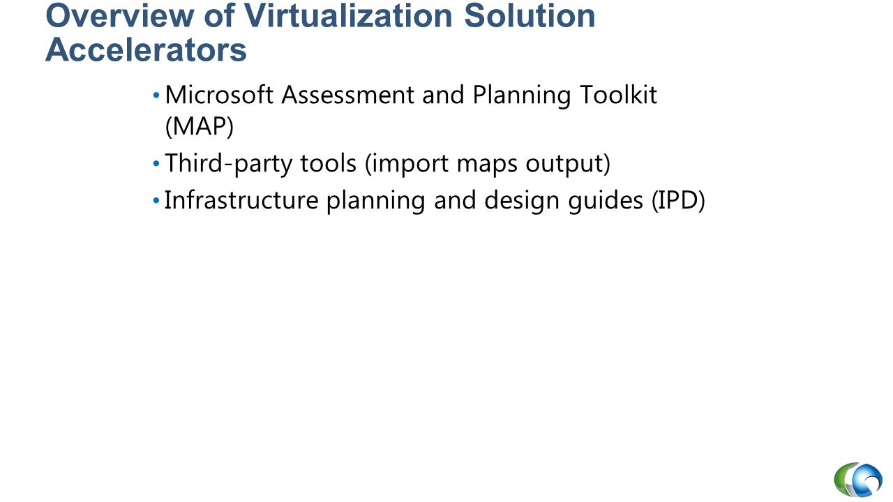 Overview of Virtualization Solution Accelerators