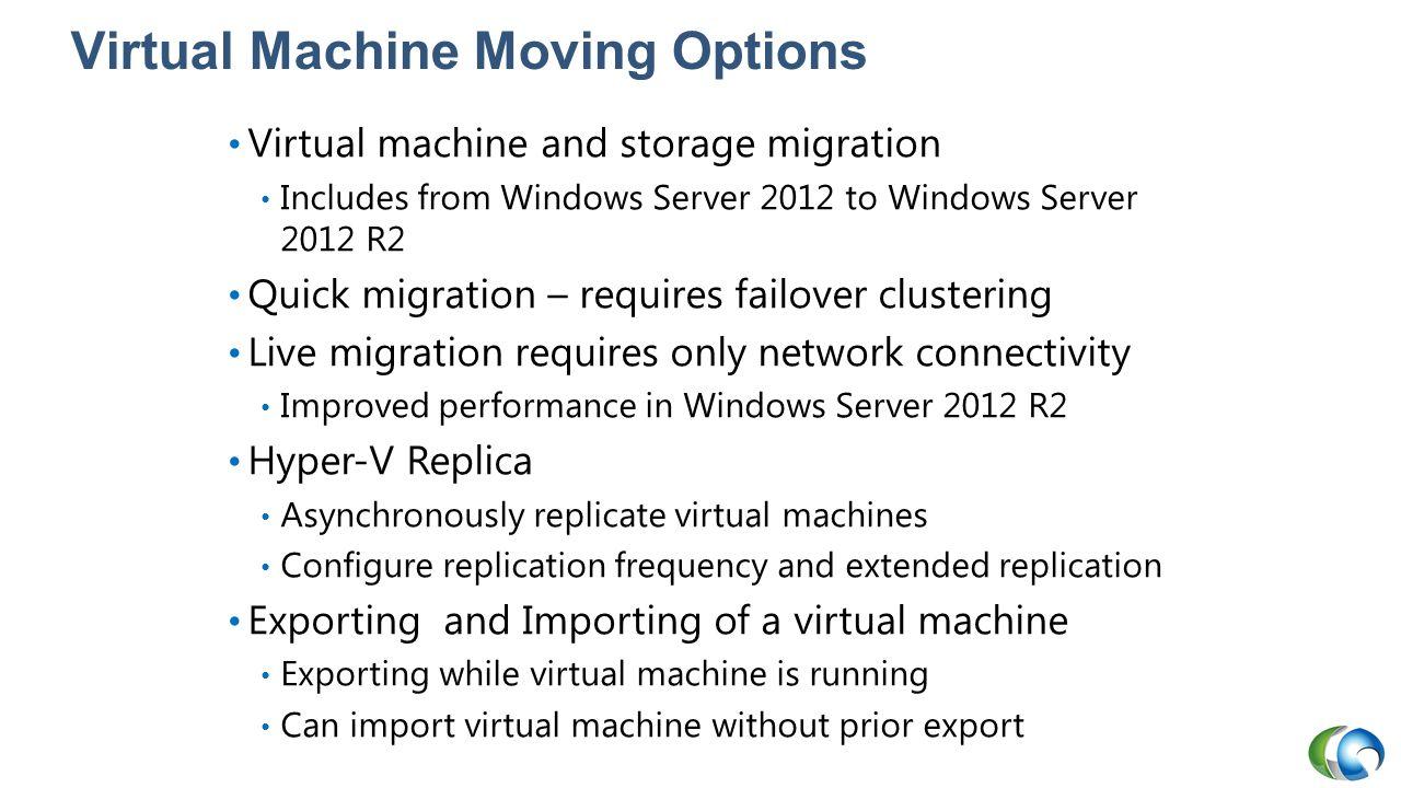 Virtual Machine Moving Options