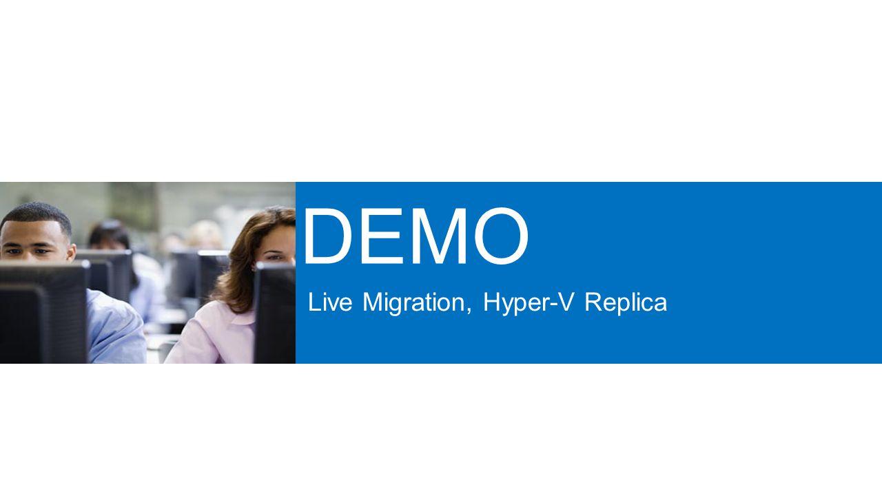 Live Migration, Hyper-V Replica