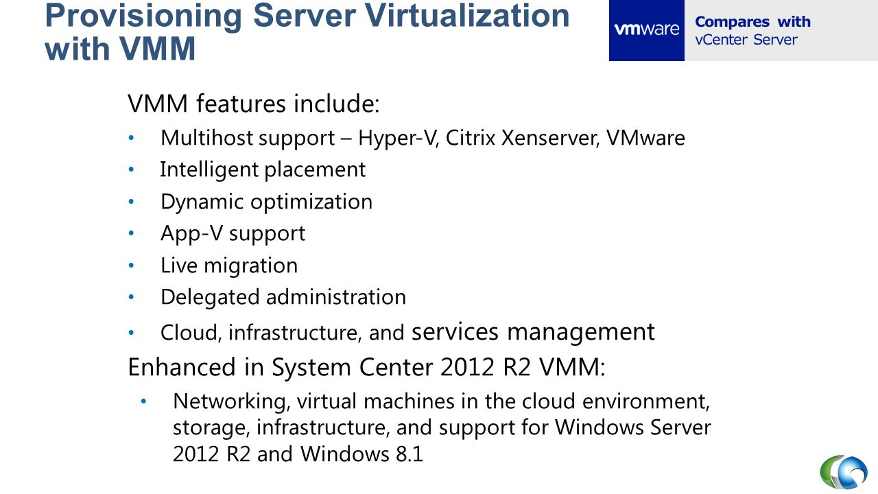 Provisioning Server Virtualization with VMM