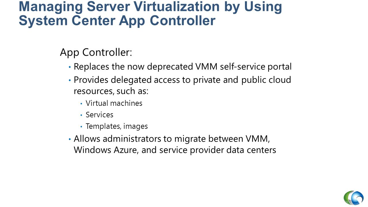 Managing Server Virtualization by Using System Center App Controller