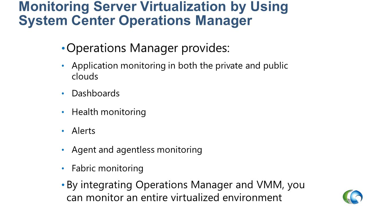 20409A Monitoring Server Virtualization by Using System Center Operations Manager.