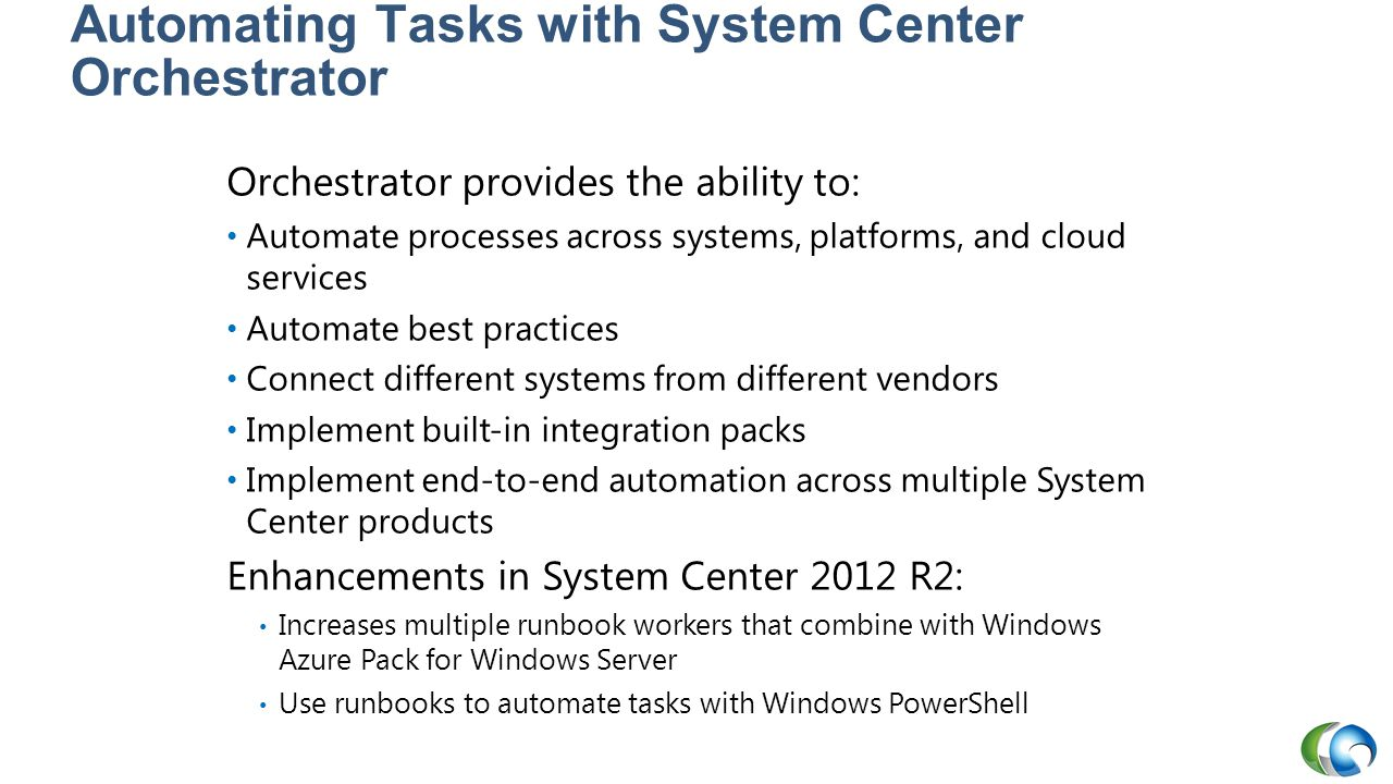 Automating Tasks with System Center Orchestrator