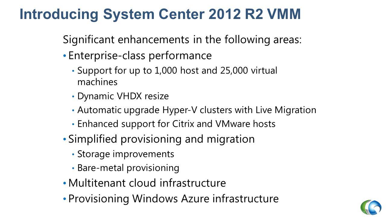 Introducing System Center 2012 R2 VMM