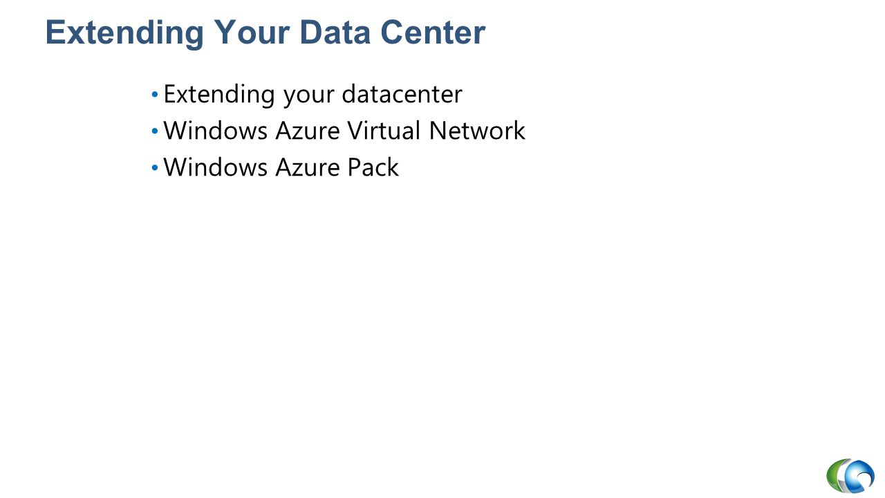 Extending Your Data Center