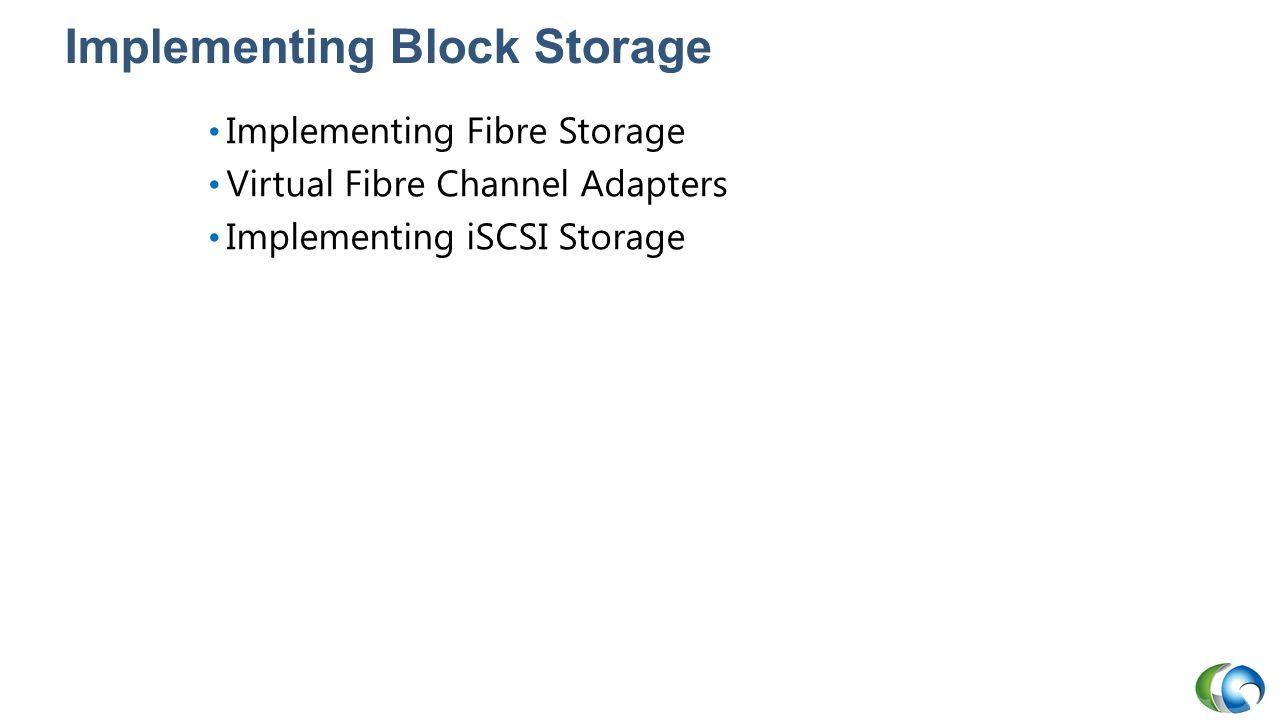 Implementing Block Storage
