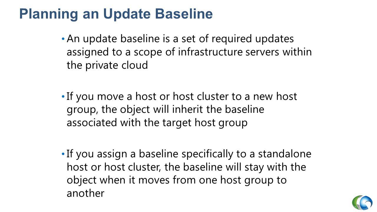Planning an Update Baseline