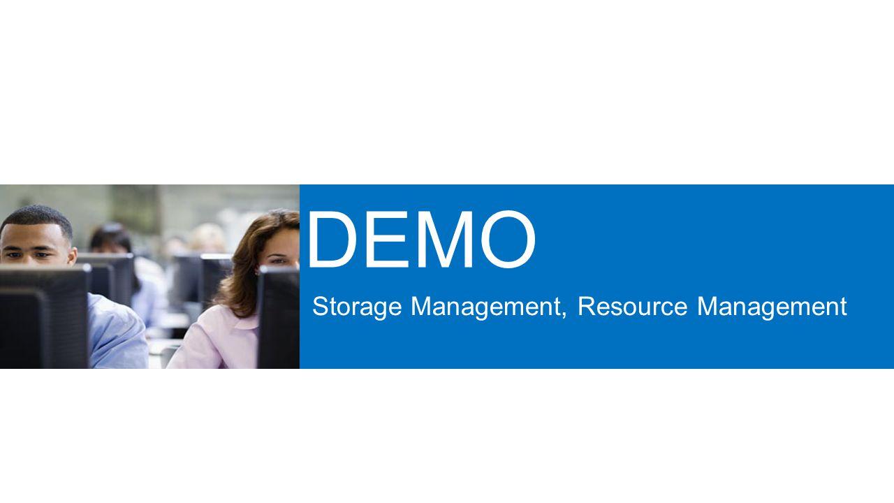 Storage Management, Resource Management