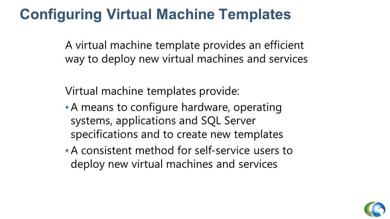 Configuring Virtual Machine Templates