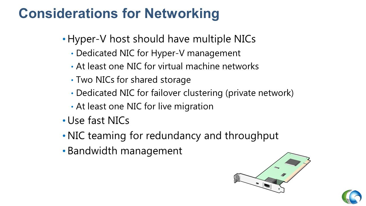 Considerations for Networking