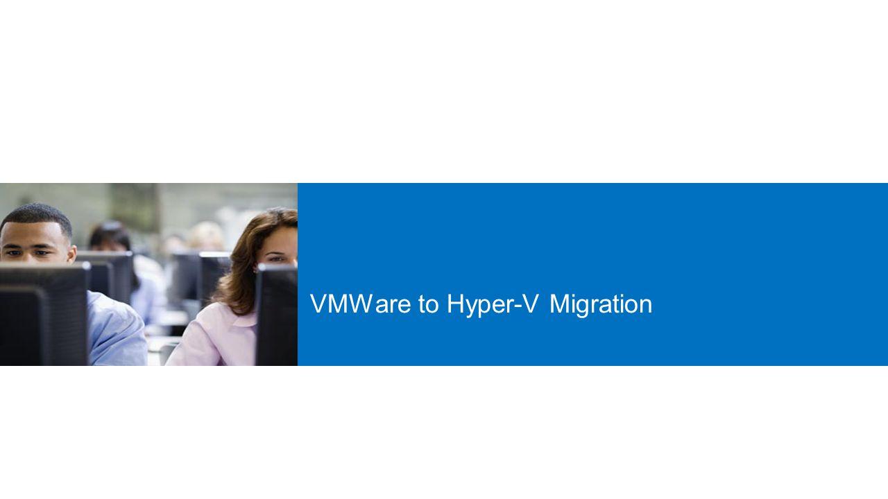 VMWare to Hyper-V Migration