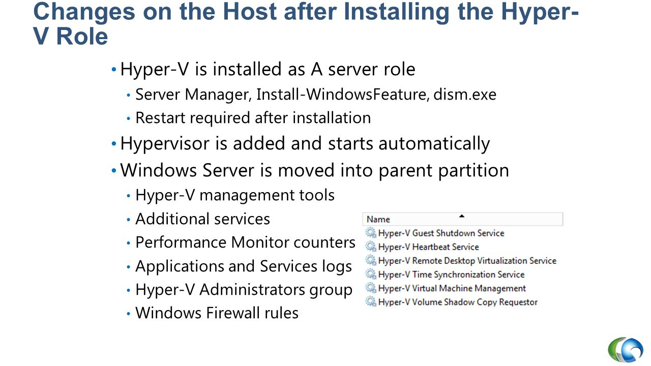 Changes on the Host after Installing the Hyper-V Role