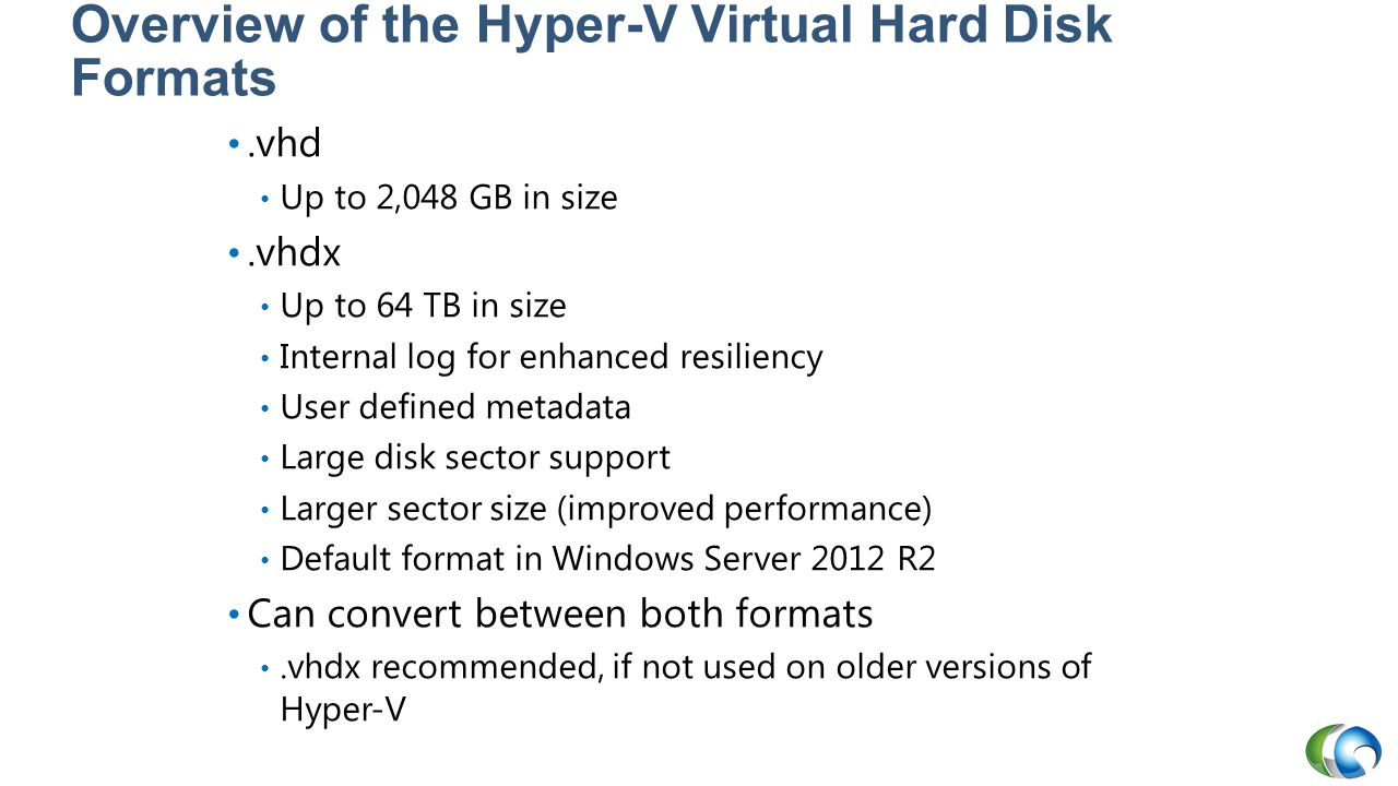 Overview of the Hyper-V Virtual Hard Disk Formats