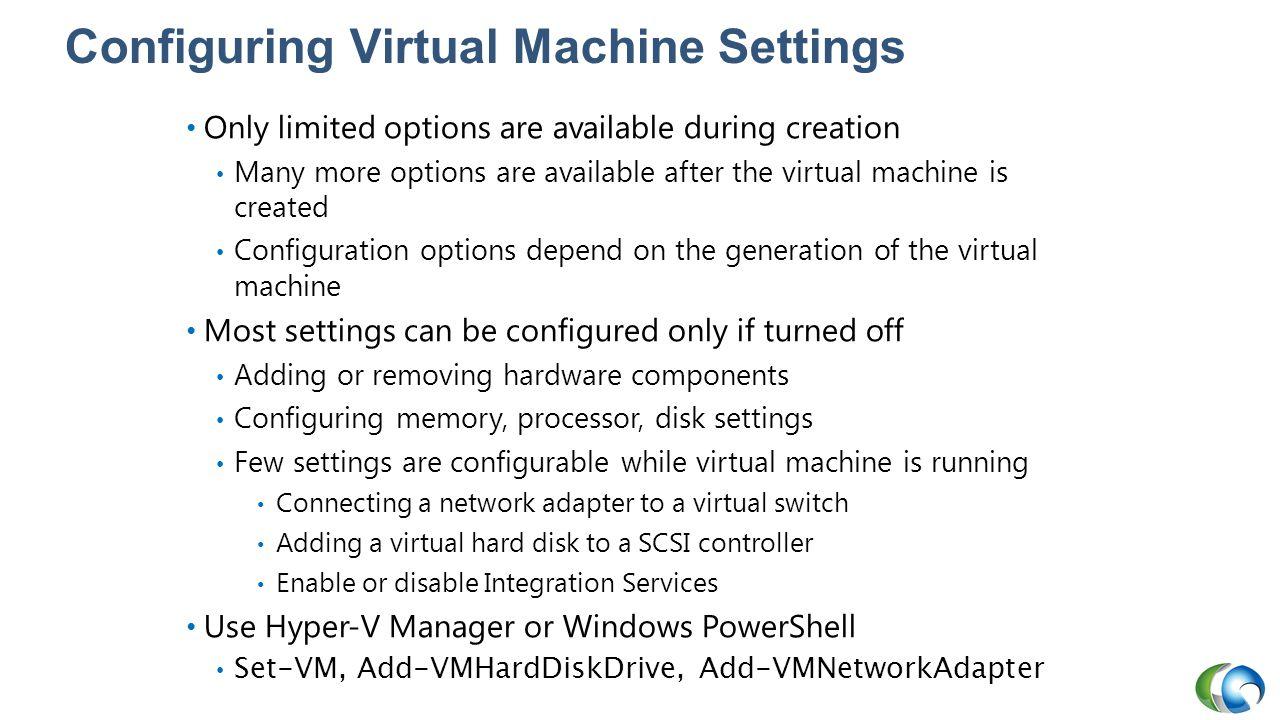 Configuring Virtual Machine Settings
