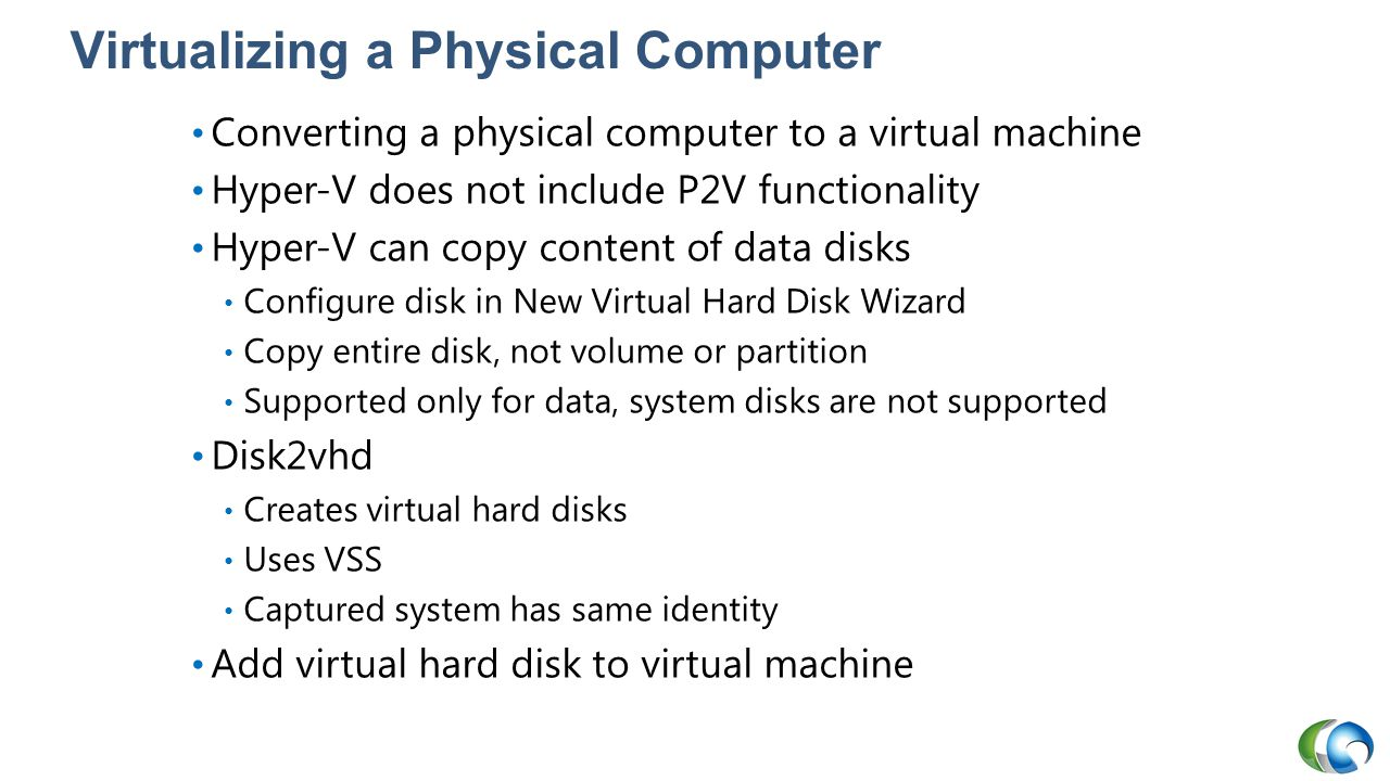 Virtualizing a Physical Computer